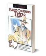 Buried Treasures of Texas ~ Lost & Buried Treasure - $14.95