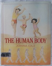The Human Body How We Evolved Joanna Cole Hardcover - $60.32