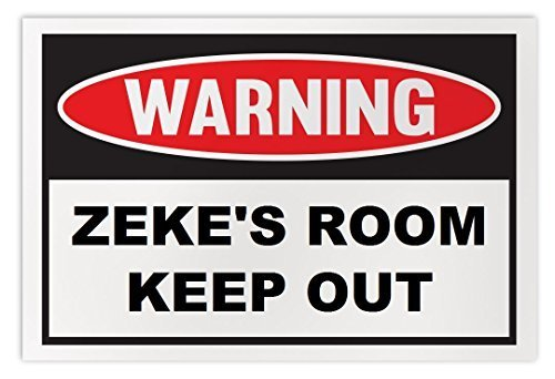 Personalized Novelty Warning Sign: Zeke's Room Keep Out - Boys, Girls, Kids, Chi