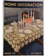 Home Decoration  Book No. 76 The Spool Cotton Company - $3.99