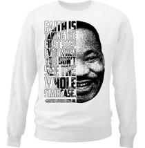 Martin Luther King Jr - Faith- NEW WHITE COTTON SWEATSHIRT - $30.65