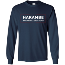 Harambe Make America Great Again for president Long Sleeve - $12.95+