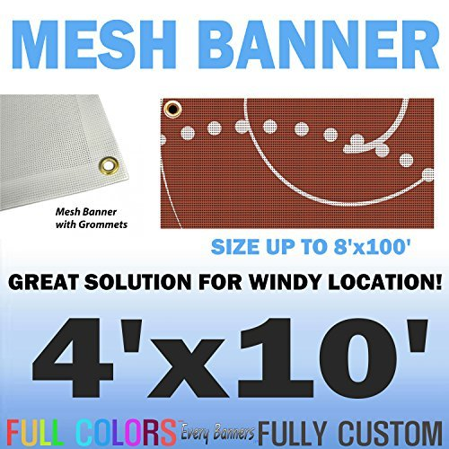 4'x10' Custom Full Color Mesh Banners Vinyl Signs By Everybanners.com