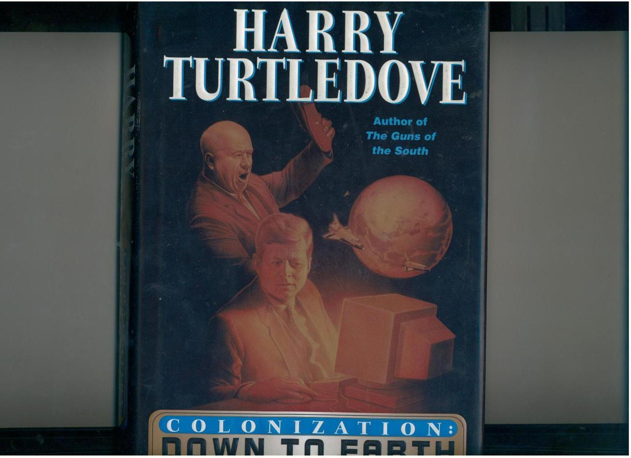Primary image for Turtledove--COLONIZATION: DOWN TO EARTH--2000--1st/1st