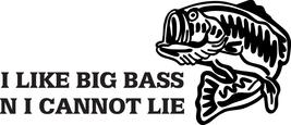 I Like Big Bass Decal #Fh1/27 Fish Trout Salmon Walleye Car Truck Window Net  - $12.50