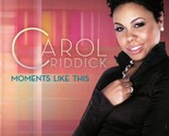 allcdcovers  carol riddick moments like this 2006 retail cd front 1  thumb155 crop