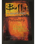 Buffy the Vampire Slayer and Philosophy: Fear and Trembling in Sunnydale - $8.00