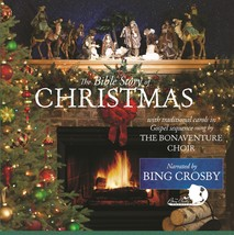 THE BIBLE STORY OF CHRISTMAS by Bing Crosby/The Bonaventure Choir