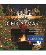 THE BIBLE STORY OF CHRISTMAS by Bing Crosby/The Bonaventure Choir - $23.95