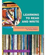 Learning To Read And Write : Developmentally Appropriate Practices For Y... - $11.28