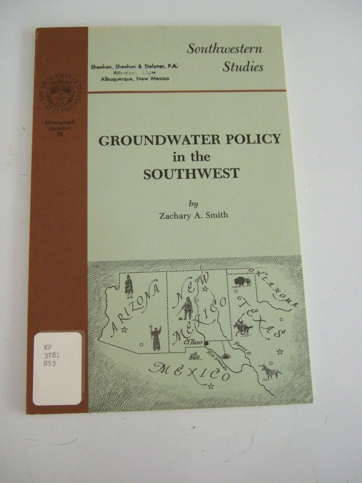Primary image for HTF UNIVERSITY OF TEXAS SW STUDIES MONOGRAPH #76 GROUNDWATER POLICY IN THE SW