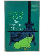 The First Day of Friday by Honor Tracy - $3.99
