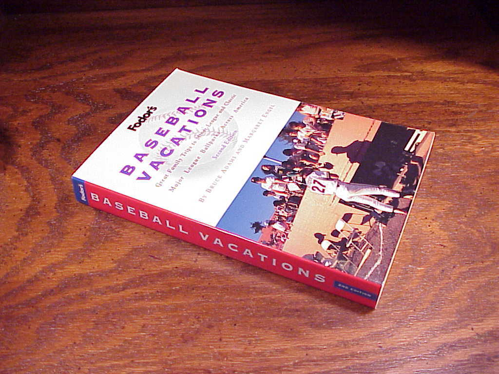 Fodor's Baseball Vacations Book by Bruce Adams and Margaret Engel