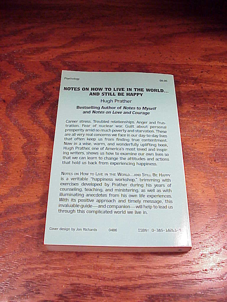 Notes on How to Live in the World and Still be Happy Book by Hugh Prather, SB
