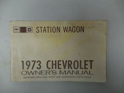 1973 Chevy Chevrolet Station Wagon Owners Manual 16010