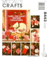 McCall's 8443 'TWAS THE NIGHT BEFORE CHRISTMAS Pattern - $6.95