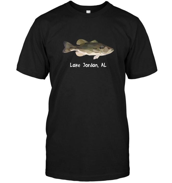 128c6b96086927 Lake Jordan AL Largemouth Bass T shirt Bass Lover Gift -  17.99 -  22.99
