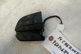 14 2014 Jeep Cherokee Steering Wheel Radio Phone Switch OEM 2940W - $29.99