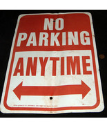 """Road Used 12"""" x 18"""" Aluminum """"No Parking Anytime"""" Sign HW-1 Road Bent USA - $24.73"""