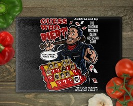 Guess Who Died Cutting Board Tempered Glass 8x10 or 11x15 Nerdy Geeky - $27.50