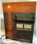 Hong Kong Through the Looking Glass by J G Davis 1975 Photography Hard C... - $34.60