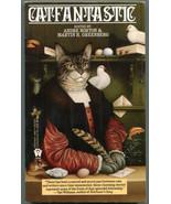 CATFANTASTIC Cat Short Stories Andre Norton Martin H Greenberg First Pri... - $8.90