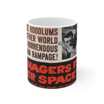 Teenagers from Outer Space Coffee Mug 11oz - $13.00