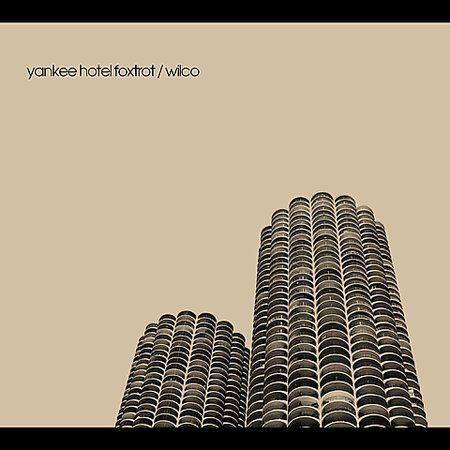 WILCO - YANKEE HOTEL FOXTROT -  NEW CD