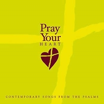 Pray Your Heart by Various Artists