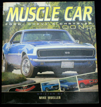 MUSCLE CAR: FORD, CHEVY & CHRYSLER ICONS Mike Mueller omnibus 2003 SS Mu... - $4.50