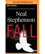 Fall; or, Dodge in Hell: A Novel [Audio CD] Stephenson, Neal and Hillgar... - $34.64