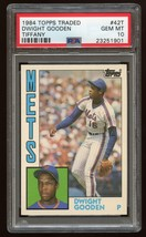 1984 Topps Traded Tiffany DWIGHT GOODEN #42T Rookie Card RC - PSA 10 - $1,999.99