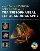Clinical Manual and Review of Transesophageal Echocardiography, Second E... - $127.67