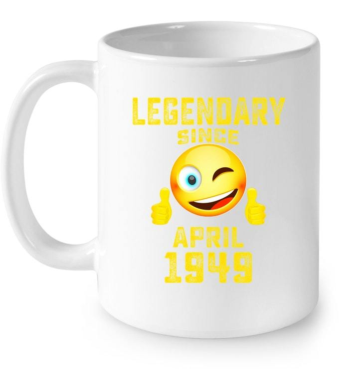 Emoji Legendary Since April 1949 69th Year 69 Birthday Gift Coffee Mug