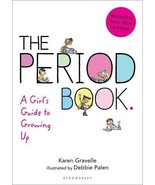 The Period Book: A Girl's Guide to Growing Up - $10.35