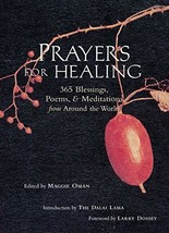 Prayers for Healing: 365 Blessings, Poems, & Meditations from Around the World [ image 2