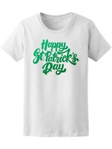 Happy St Patrick's Day  Women's Tee -Image by Shutterstock - $10.88+