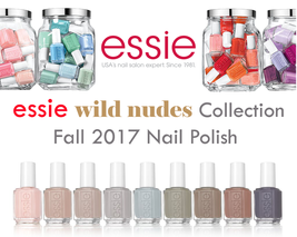 New! Essie Wild Nudes Collection Fall 2017 Nail Polish 100% Authentic!! - $7.99