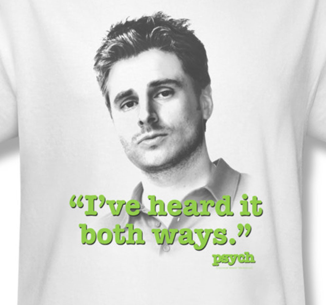 Psych i ve heard it both ways comedy shawn spencer gus for sale online graphic tee 2 nbc431 at