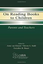On Reading Books to Children [Paperback] van Kleeck, Anne; Stahl, Steven... - $24.63