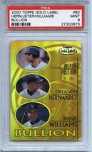 2000 Topps Gold Label Bullion #B2 Derek Jeter, Orlando Hernandez PSA 9 - $9.89