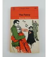 THE FANCY - MONICA DICKENS - $7.89