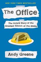 The Office: The Untold Story of the Greatest Sitcom of the 2000s: An Ora... - $7.42
