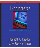 E-Commerce : Business,Technology,Society by Carol G.Traver and Kenneth C... - $13.86