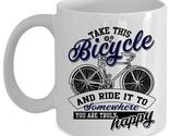 Outdoor Coffee Mug, Take This Bicycle And Ride It Cup