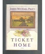 Ticket Home, Novel by James Michael Pratt, 1st Edition - $3.00