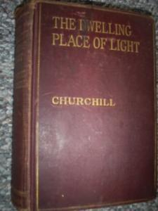 The Dwelling Place of Light, Winston Churchill, 1917, Hardcover Collectible
