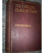 The Dwelling Place of Light, Winston Churchill, 1917, Hardcover Collectible - $8.75