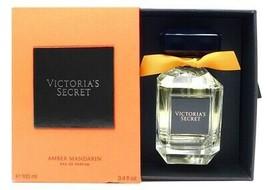 Victoria's Secret AMBER MANDARIN Eau de Parfum 3.4 Fl Oz. - $32.29