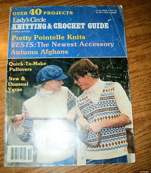 Lady's Circle,Knitting & Crocheting Guide Fall 1978